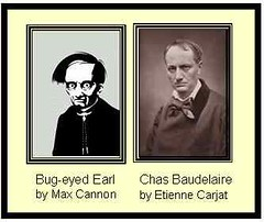 Earl and Chas (Omunene) Tags: baudelaire redmeat charlesbaudelaire lesfleursdumal milkmandan bugeyedearl maxcannon etiennecarjat velvettipsonyourunderclips lesyeuxdumal