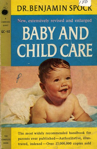 More than fifty million copies of Doctor Spock's Baby and Child Care