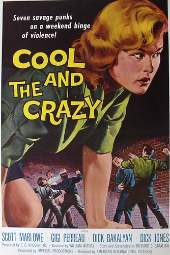 the cool and the crazy p