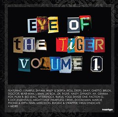 eye_of_the_tiger_v1_front (grimette) Tags: uk urban music ny true movement dj purple album label garage tiger deep mc mixtape doctor cover lp record wiley roll grime ghetto sway nasty dynasty planb shyam stanza aftershock skepta rugrat grimetime virussyndicate bruza rolldeep lman strapper j2k truetiger wretch32 mercstone hypafenn