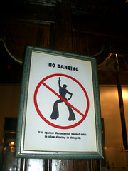 en naar een pub (mansszat) Tags: london sign pub dancing grease forbidden ef nodancing top20sign top20signs