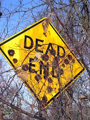 "~Easy to see why it's a ""Dead End""~"
