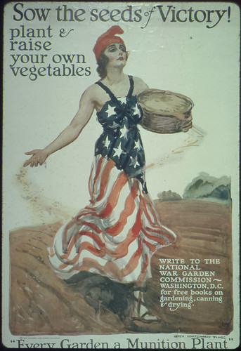 "Sow the Seeds of Victory! Plant and Raise Your Own Vegetables. Write to the National War Garden Commission, Washington, D.C., for Free Books on Gardening, Canning, and Drying. ""Every Garden a Munition Plant."" Charles Lathrop Pack, President. ca. 1918"