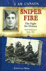 Sniper Fire:  The Fight for Ortona (Vernon Barford School Library) Tags: 9781443128612 jonathanwebb jonathan webb iamcanada canada canadian historical historic history historicalfiction soldier soldiers battleofortona ortona italy 1943 military war wars battle battles vernon barford library libraries new recent book books read reading reads junior high middle school vernonbarford fiction fictional novel novels hardcover hard cover hardcovers covers bookcover bookcovers loyaledmontonriflemen militaryhistory world 2 two ii worldwar worldwartwo worldwar2 worldwarii secondworldwar 2ndworldwar 2nd second edmonton alberta