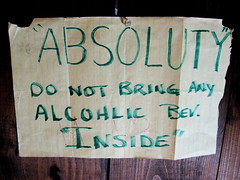 """ABSOLUTY"" (akimba) Tags: california sign bar funny bad quotationmarks santacruisemountains"