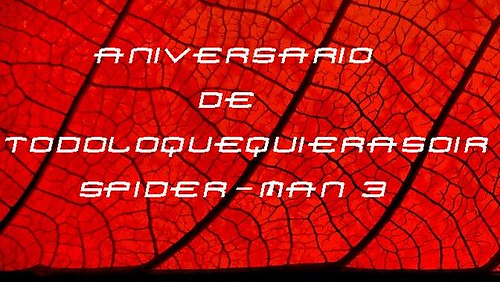 aniversario tlqqo spiderman 3