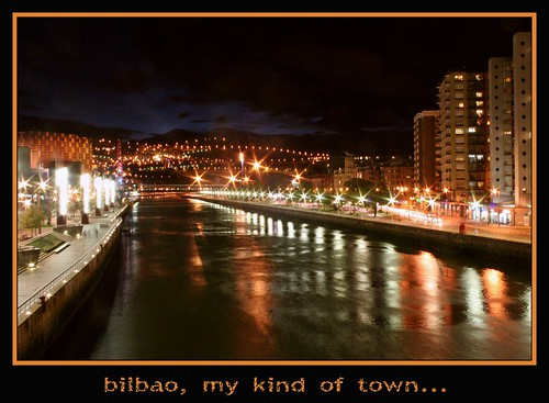 Bilbao, my kind of town