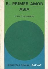 Ivan Turgueniev, El Primer Amor. Asia