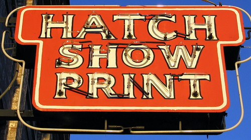 Hatch Show Print sign - downtown Nashville