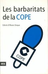 Alvaro Vioque, Les Barbaritats de la COPE
