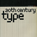 20th Century Type Remix by Joe Kral