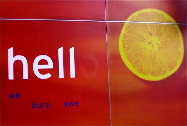 Hell - we bury ewe