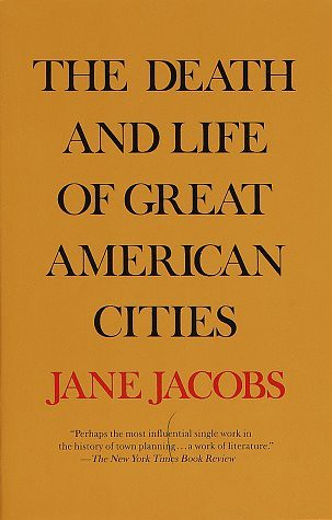 Jane Jacobs, The Death and Life of Great American Cities, book cover