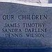 Our Children James Timothy Sandra Darlene Dennis Wilson
