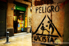 PELIGRO RACISTAS, Barcelona, Spain (Seven Seconds Before Sunrise) Tags: barcelona city travel sign wall danger graffiti spain europe tag peligroracistas