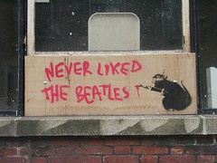 Never liked the Beatles, Banksy, Liverpool (new folder) Tags: music streetart liverpool typography graffiti stencil rat band banksy beatles johnlennon ringostarr paintbrush thebeatles paulmccartney georgeharrison ratcat capitalofculture liverpoolbiennial iconoclastic seelst neverlikedthebeatles liverpoolbiennial2004 liverpoolcapitalofculture liverpooltypography