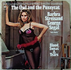 Blood, Sweat & Tears/ The Owl And The Pussycat (Soundtrack) (bradleyloos) Tags: album vinyl culture retro albums collections fotos lp owl record wax popculture albumart pussycat vinyls recording recordalbums albumcovers streisand recordcover rekkids mymusic vintagevinyl musicroom vinylrecord musiccollection vinylrecords albumcoverart vinyljunkie vintagerecords recordroom lpcovers vinylcollection recordlabels myrecordcollection recordcollections lpdesign vintagemusic lprecords collectingvinylrecords lpcoverart bradleyloos bradloos musicalbums oldrecordalbums collectingrecords ilionny oldlpcovers oldrecordcovers albumcoverscans vinylcollecting therecordroom greatalbumcovers collectingvinyl recordalbumart recordalbumcollectors analoguemusic 333playsmusic collectingvinyllps collectionsetc albumreleasedate coverartgallery lpcoverdesign recordalbumsleeves vinylcollector vinylcollections musicvinylscovers musicalbumartwork albumcoverpictures 70srecordcovers vinyldiscscovers raremusicvinylalbums vinylcollectinghobby galleryofrecordalbumcoverart