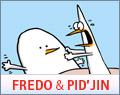 Fredo & Pid'Jin Comic