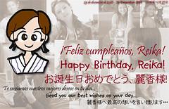¡Feliz cumpleaños, Reika! Happy Birthday, Reika! お誕生日おめでとう、麗香様!