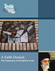 A Faith Denied: The Persecution of the Baha'is of Iran