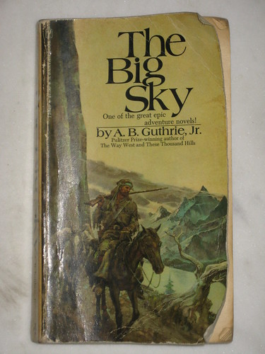 The Big Sky by A. B. Guthrie, Jr (read in Thessaloniki, Greece)