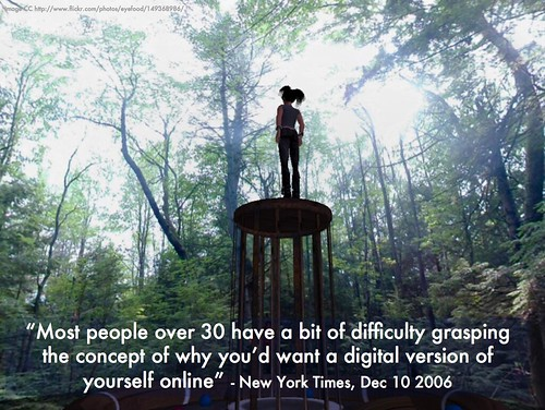 most people over 30 have trouble grasping why would want digital version of yourself