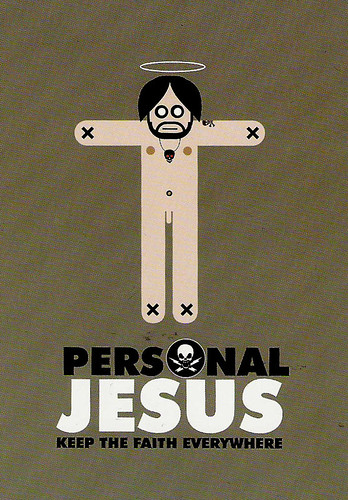 Your own personal Jesus