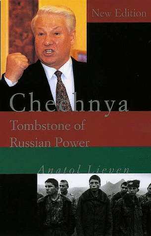 Chechnya - Tombstone of Russian Power, by Anatol Lieven