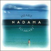 Nadama: Heart to Heart