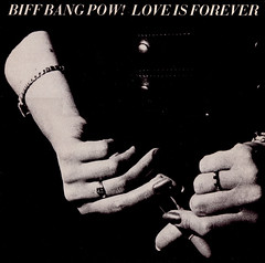 biff bang pow! | love is forever