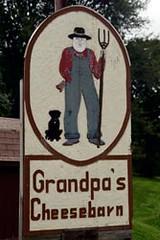 Grandpa's Cheesebarn Sign