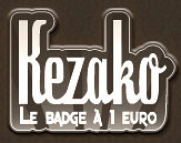Kezako, le badge à 1euro