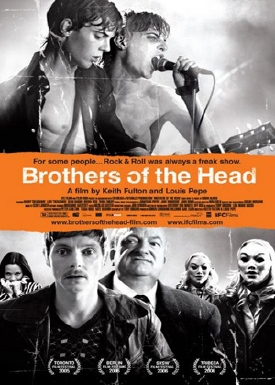 Brothers of the Head - Poster