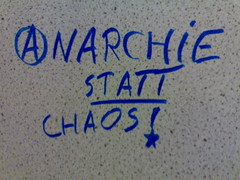 Anarchie statt Chaos