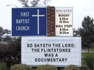 Fun With Church Signs: Young Earth Creationism