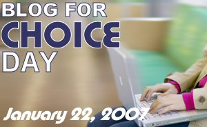 Blog for Choice Day 2007