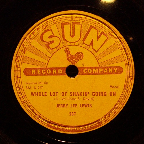 Sun Label, Whole Lot Of Shakin' Going On, Jerry Lee Lewis by DaddyNewt