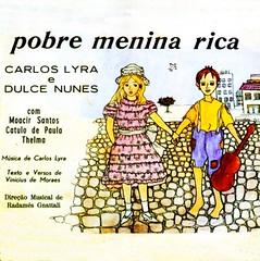 Carlos Lyra e Dulce Nunes - Pobre Menina Rica (1964)