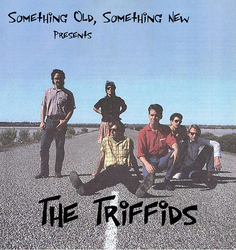 The Triffids on the Wide Open Road