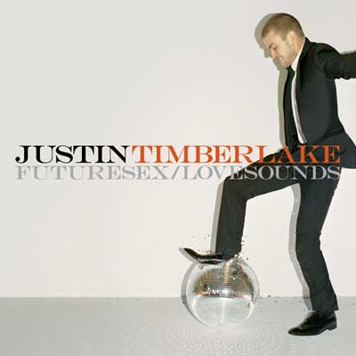 Justin Timberlake - Futuresex/Lovesounds