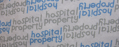Printed fabric from the hospital gown my mother was wearing
