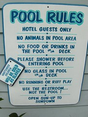 Pool Rules (Joe Shlabotnik) Tags: pool sign florida rules 2006 swimmingpool keywest slaves faved poolrules november2006 myphotoseverywhere