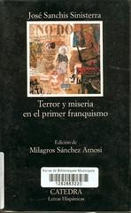 José Sanchís Sinisterra, Terror y miseria en el primer franquismo