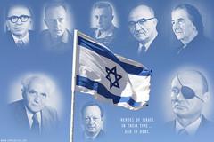 Heroes of Israel (Templar1307) Tags: israel flag sharon explore barak zion heroes likud madebyme begin meir arafat rabin allon dayan jihad bengurion zionist intifada eshkol olmert 27000views irgun lbaor