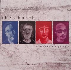THE CHURCH / EL MOMENTO SIGUIENTE