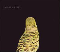 Andrew Bird - Armchair Apocripha