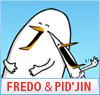 Fredo&Pid`jin