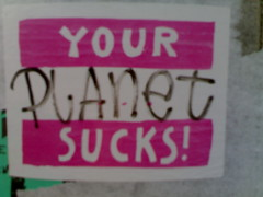 Your Planet Sucks