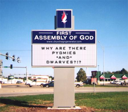 Fun With Church Signs: PYGMIES AND DWARVES