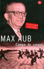 Max Aub, Campo de Sangre